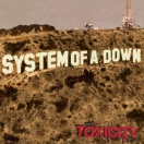 Toxicity~(album)~(System Of A Down)~(Megapost)
