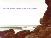 Warp: Polygon Window – Surfing On Sine Waves (WARP LP7)