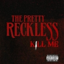 The Pretty Reckless, Nuevo single!