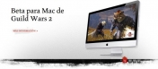 Guild Wars 2 ya está disponible en Mac