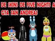 Skins de Five nights at freddy's 2 para Gta san andreas