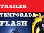 Trailer segunda temporada The Flash