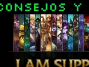 Consejos y Campeones para Support - League of legends-BioniC