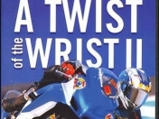 Twist Of The Wrist 2